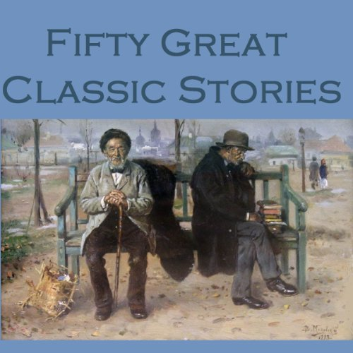 Fifty Great Classic Stories audiobook cover art
