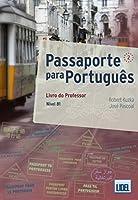Passaporte para Portugues: Livro do Professor 2 (B1)
