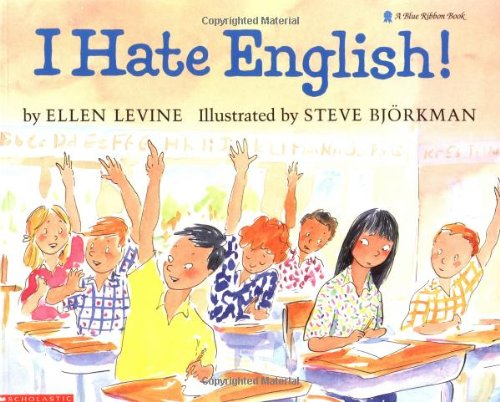 I HATE ENGLISH (A Blue Ribbon Book)