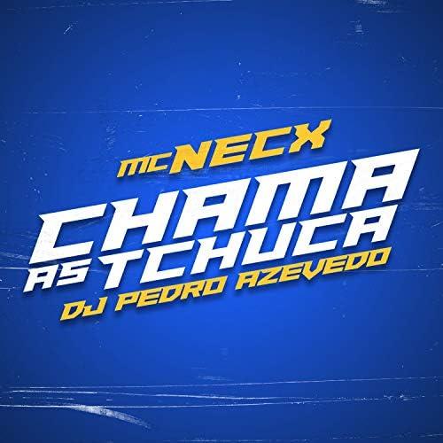 Dj Pedro Azevedo & MC Necx
