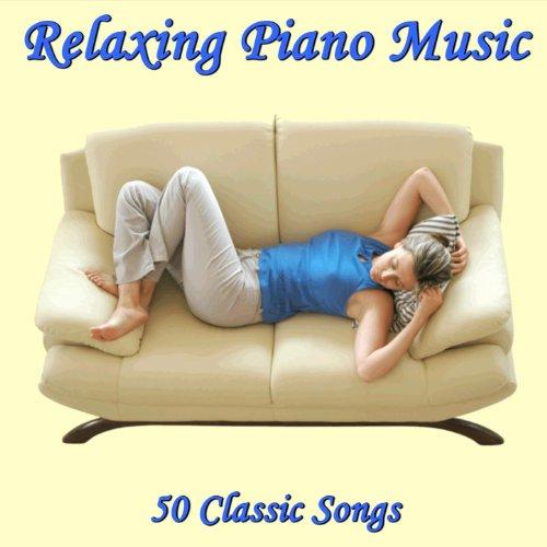 Relaxing Piano Music: 50 Classic Songs