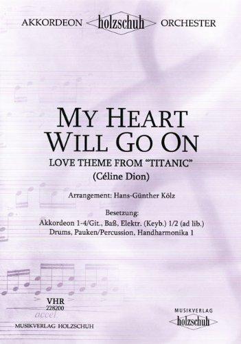 MY HEART WILL GO ON - arrangiert für Akkordeon - Orchester [Noten / Sheetmusic] Komponist: DION CELINE