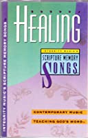 Integrity Music's Scripture Memory Songs: Healing