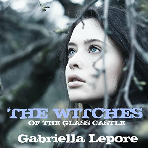 The Witches of the Glass Castle cover art