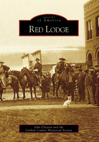 Red Lodge (Images of America: Montana)