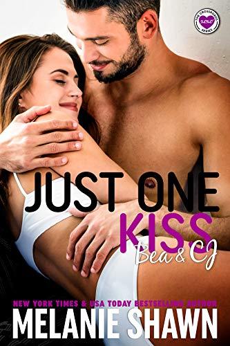 Just One Kiss - Bea & CJ (Cross…