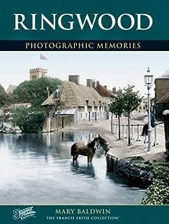 Ringwood: Photographic Memories
