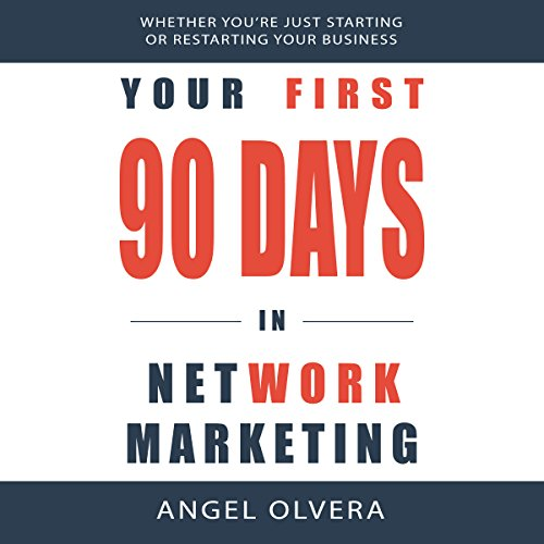 Your First 90 Days in Network Marketing audiobook cover art