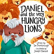 Daniel and the Very Hungry Lions (Very Best Bible Stories)
