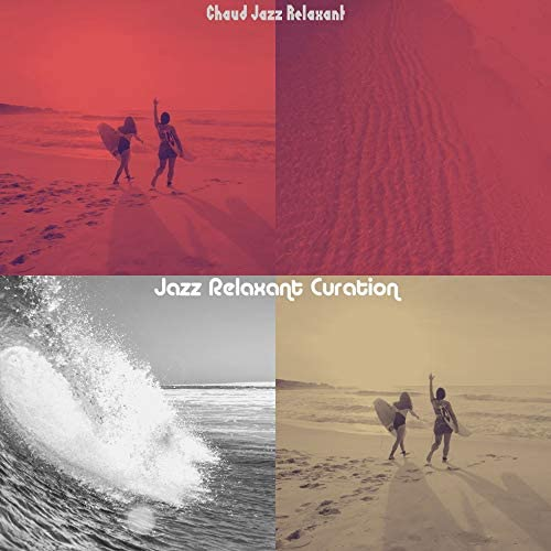 Jazz Relaxant Curation