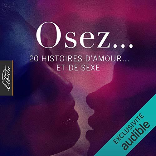 Couverture de Osez… 20 histoires d'amour... et de sexe