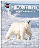 WAS IST WAS Band 36 Polargebiete. Leben in eisigen Welten (WAS IST WAS Sachbuch, Band 36) - Dr. Manfred Baur