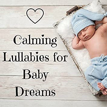 Calming Lullabies for Baby Dreams - Cradle Songs and Sounds of Nature for Restless Newborn