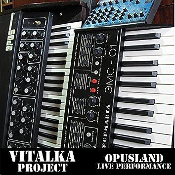 Opusland Live Performance