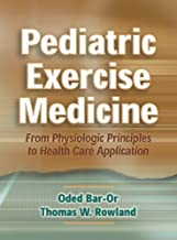 Pediatric Exercise Medicine by Oded Bar-Or (2004-05-01)