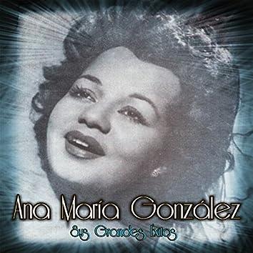 Ana María González - Sus Grandes Éxitos