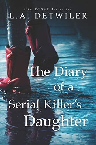 The Diary of a Serial Killer s Daughter A chilling new page turner for fans of dark thrillers product image