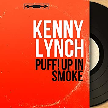 Puff! Up in Smoke (feat. Harry Robinson and His Orchestra) [Mono Version]
