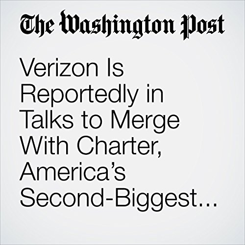 Verizon Is Reportedly in Talks to Merge With Charter, America's Second-Biggest Cable Company copertina