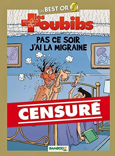 Les Toubibs - Best Or - tome 01 - Pas ce soir, j'ai la migraine