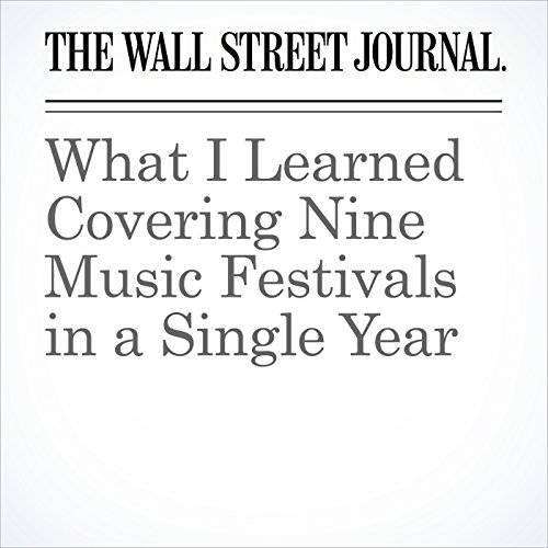 What I Learned Covering Nine Music Festivals in a Single Year audiobook cover art