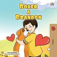 Boxer and Brandon (Czech Children's Book) (Czech Bedtime Collection)
