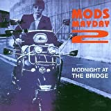 Modnight at the Bridge - Mods Mayday 2 by Various Artists (1999-12-25)