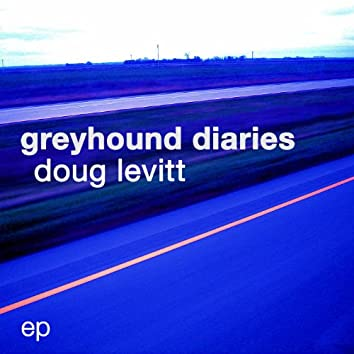Greyhound Diaries EP