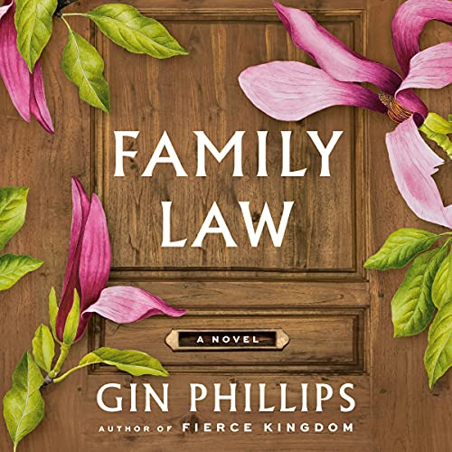 Family Law Audiobook By Gin Phillips cover art