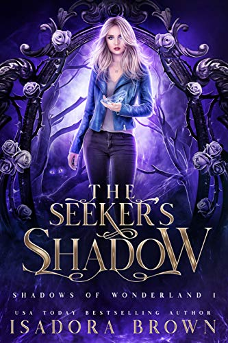 Featured Fantasy: The Seeker's Shadow by Isadora Brown