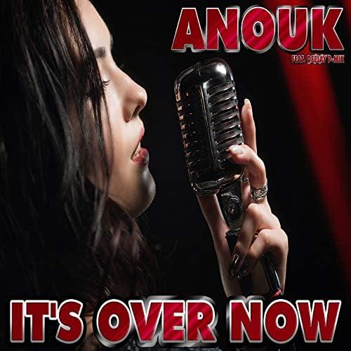 Anouk feat. Deejay P-Mix