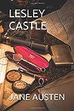 LESLEY CASTLE (JANE AUSTEN COLLECTION)