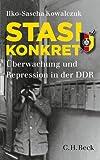 Stasi konkret: Überwachung und Repression in der DDR (Beck'sche Reihe 6026)