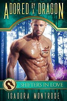 Adored by A Dragon: A Fun & Flirty Romance (Mystic Bay Book 4) by [Isadora Montrose]