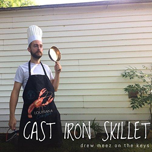 Cast Iron Skillet [Explicit]
