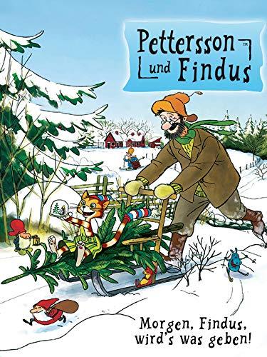 Pettersson und Findus - Morgen, Findus, wird's was geben!