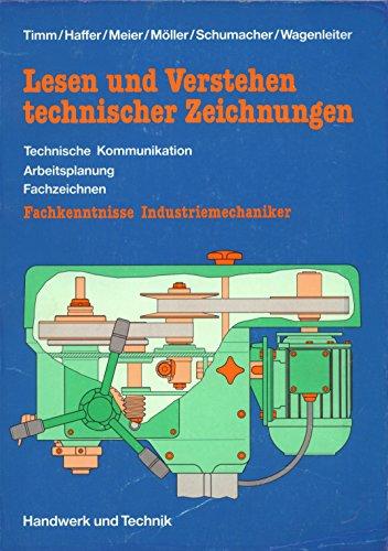 Lesen und Verstehen technischer Zeichnungen, Fachkenntnisse Industriemechaniker