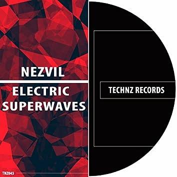 Electric Superwaves