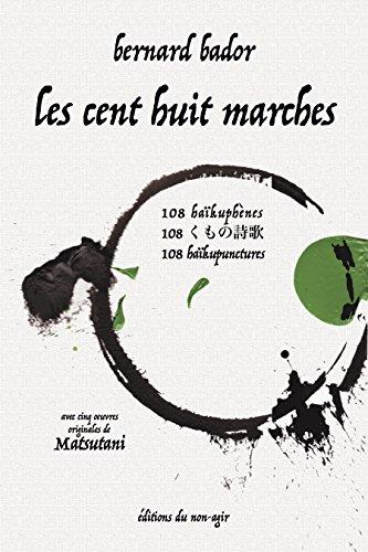 Les cent huit marches: 108 poèmes trilingues en français, japonais et anglais. (French Edition)