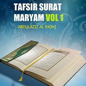 Tafsir Surat Maryam Vol 1 (Quran)