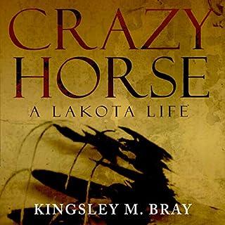 Crazy Horse: A Lakota Life audiobook cover art