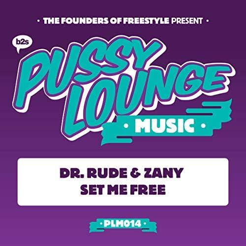 Dr. Rude & Zany