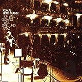 Ich will Gesang, will Spiel und Tanz von Klaus Hoffmann