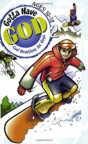 Gotta Have God Boys Devotional Vol 2-Ages 10-12