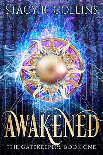 Awakened (The Gatekeepers Book 1) (English Edition)