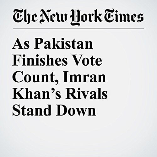 As Pakistan Finishes Vote Count, Imran Khan's Rivals Stand Down copertina
