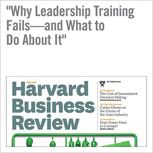 Why Leadership Training Fails—and What to Do About It audiobook cover art