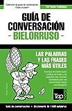 Guía de Conversación Español-Bielorruso y diccionario conciso de 1500 palabras: 51 (Spanish collection)
