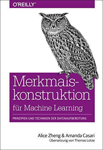 Merkmalskonstruktion für Machine Learning: Prinzipien und Techniken der Datenaufbereitung (Animals)
