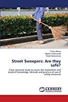 Street Sweepers: Are they safe?